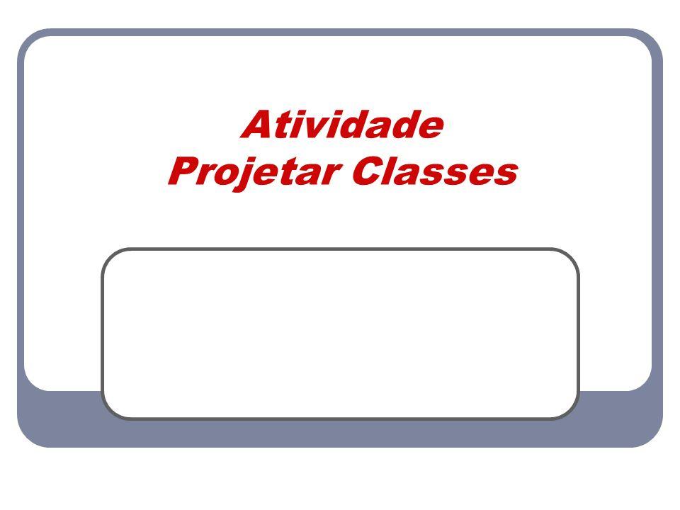 Atividade Projetar Classes