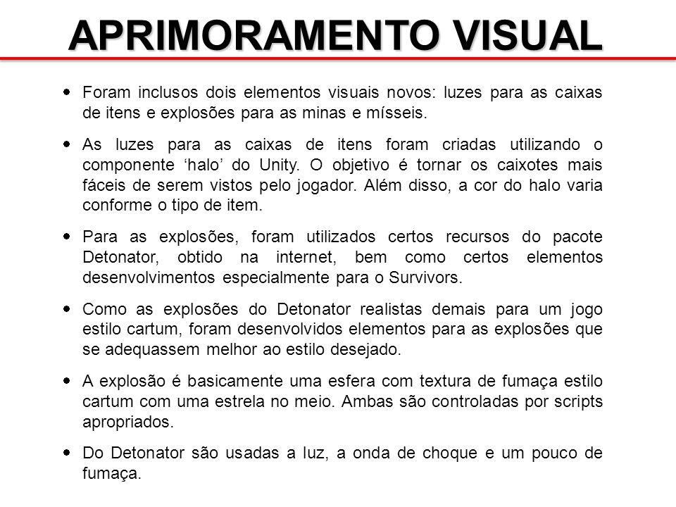 APRIMORAMENTO VISUAL Foram inclusos dois elementos visuais novos: luzes para as caixas de itens e explosões para as minas e mísseis. As luzes para as