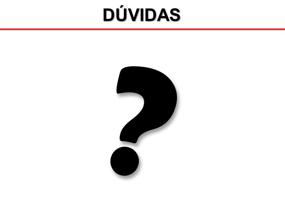DÚVIDAS?