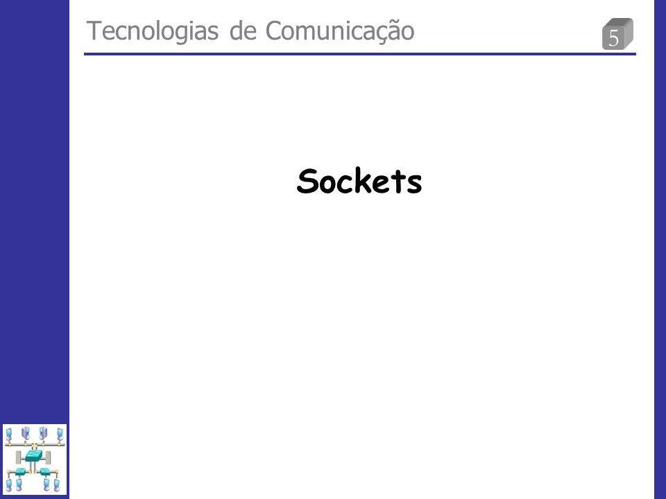 5 Tecnologias de Comunicação Sockets