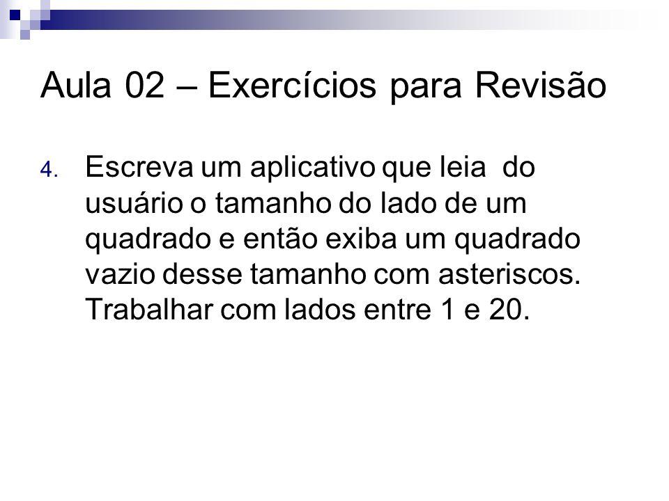 Aula 02 – Exercícios para Revisão 5.