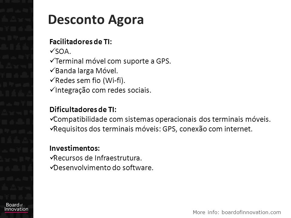 More info: boardofinnovation.com Desconto Agora Facilitadores de TI: SOA.