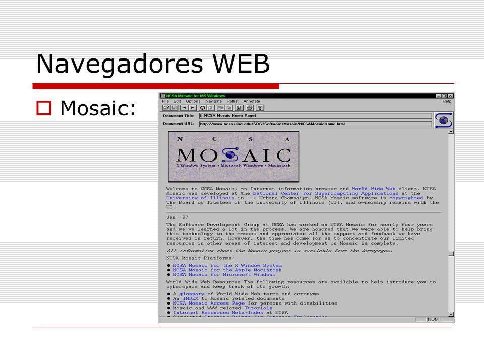 Navegadores WEB Mosaic:
