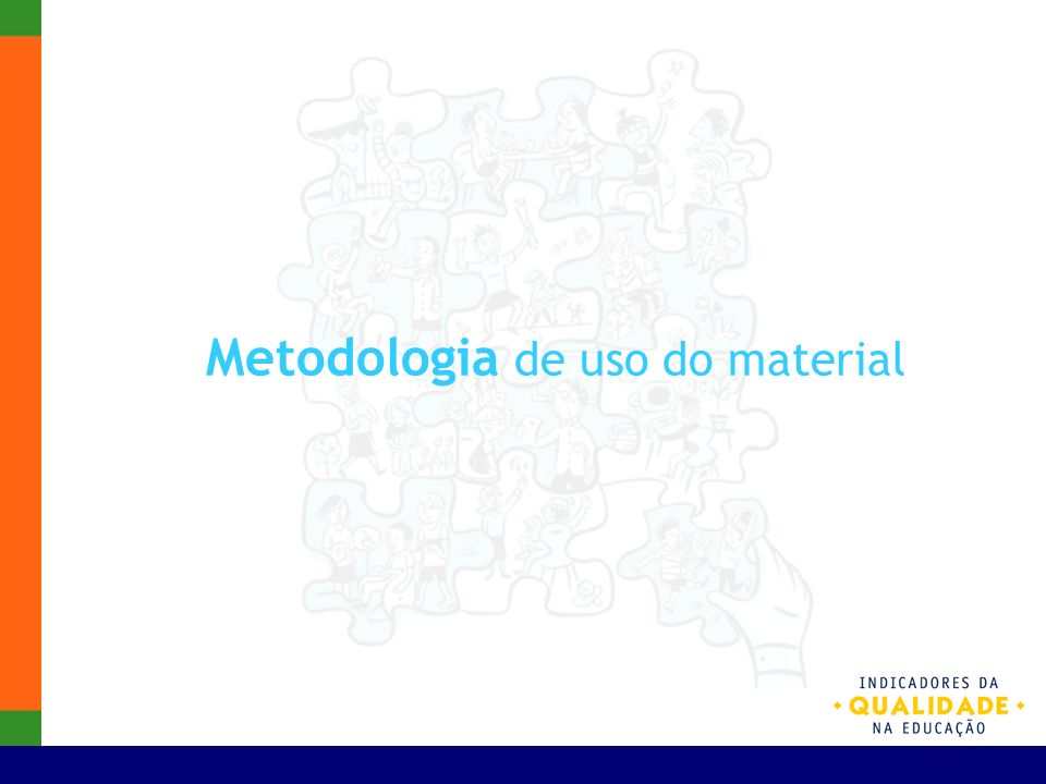 Metodologia de uso do material