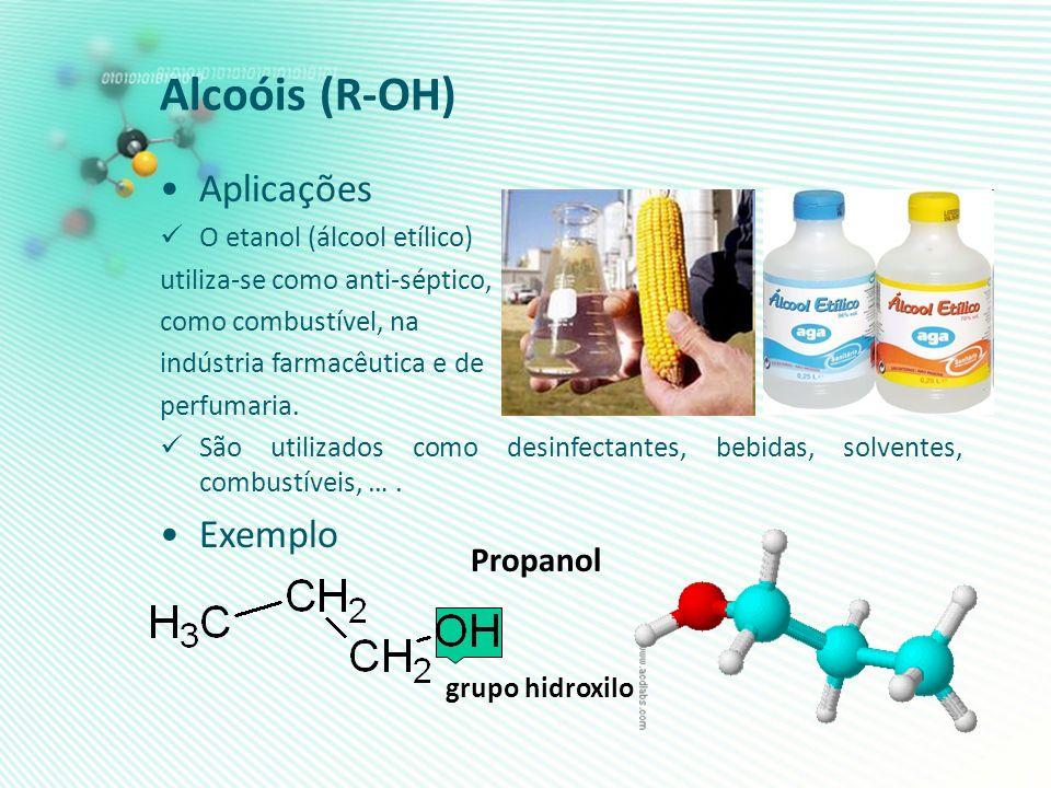 Aplicações O etanol (álcool etílico) utiliza-se como anti-séptico, como combustível, na indústria farmacêutica e de perfumaria. São utilizados como de