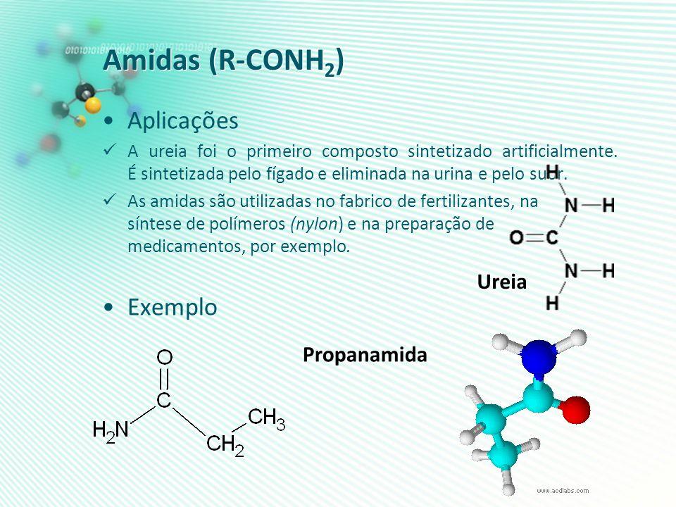 Amidas (R-CONH 2 ) Aplicações A ureia foi o primeiro composto sintetizado artificialmente. É sintetizada pelo fígado e eliminada na urina e pelo suor.