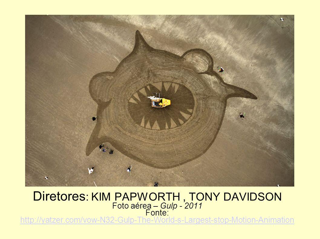 Diretores : KIM PAPWORTH, TONY DAVIDSON Foto aérea – Gulp - 2011 Fonte: http://yatzer.com/vow-N32-Gulp-The-World-s-Largest-stop-Motion-Animation