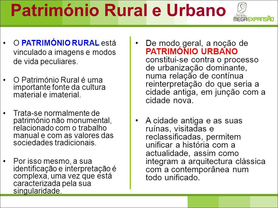 O PATRIMÓNIO RURAL está vinculado a imagens e modos de vida peculiares. O Património Rural é uma importante fonte da cultura material e imaterial. Tra