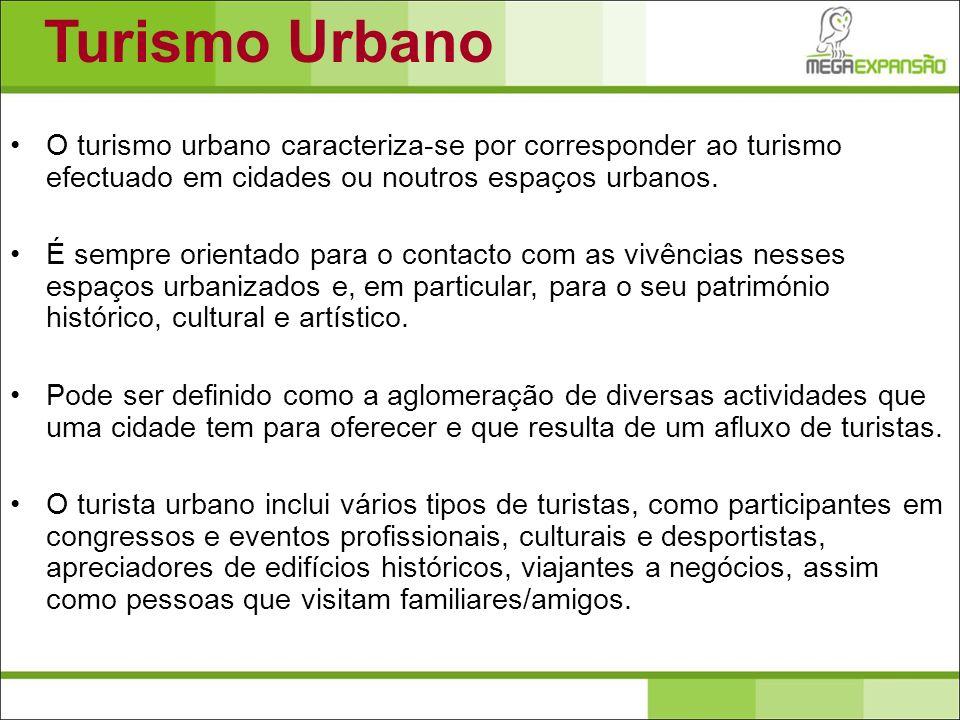 O turismo urbano caracteriza-se por corresponder ao turismo efectuado em cidades ou noutros espaços urbanos. É sempre orientado para o contacto com as