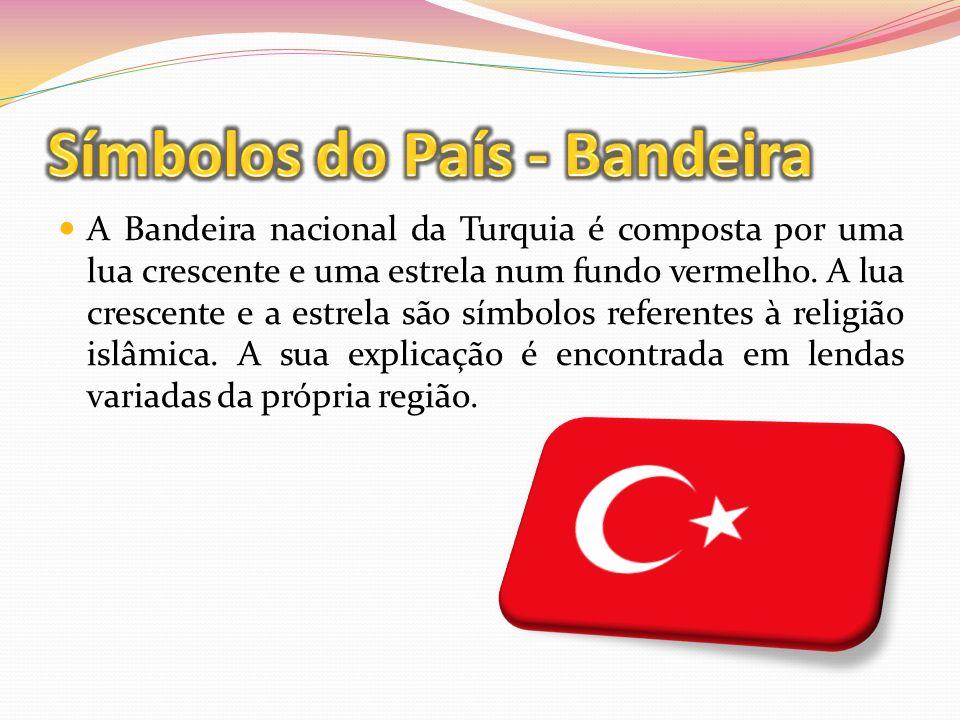 A Bandeira nacional da Turquia é composta por uma lua crescente e uma estrela num fundo vermelho. A lua crescente e a estrela são símbolos referentes