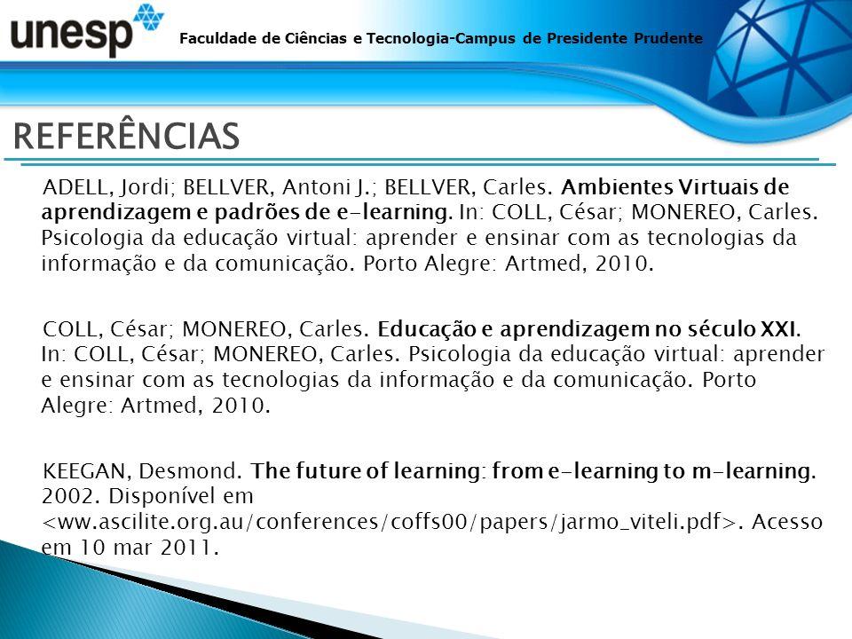 Faculdade de Ciências e Tecnologia-Campus de Presidente Prudente REFERÊNCIAS ADELL, Jordi; BELLVER, Antoni J.; BELLVER, Carles.