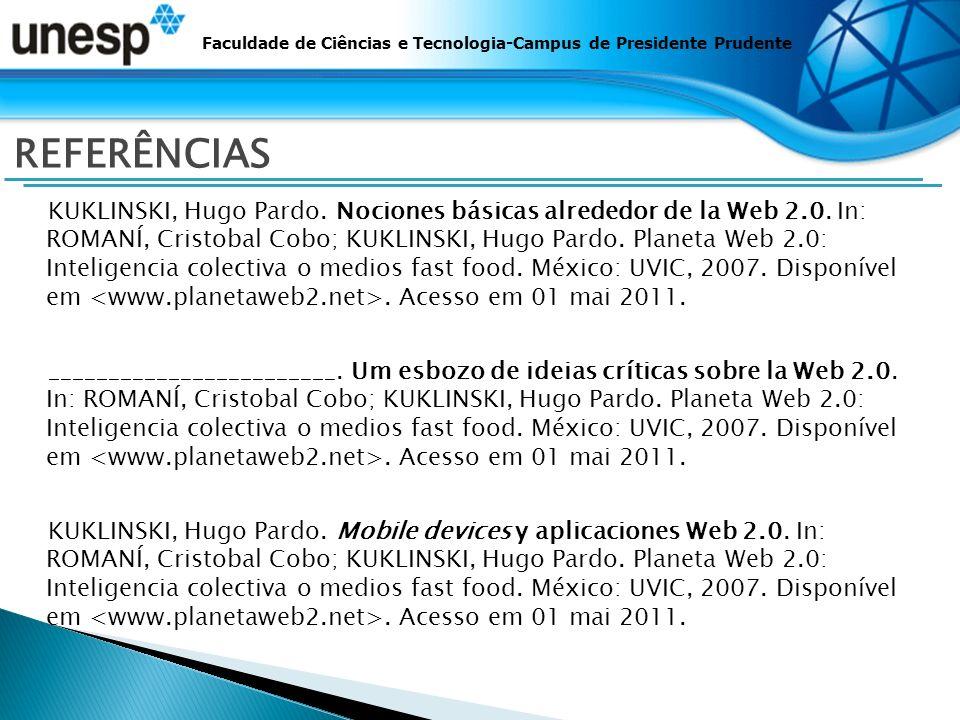 Faculdade de Ciências e Tecnologia-Campus de Presidente Prudente REFERÊNCIAS KUKLINSKI, Hugo Pardo.