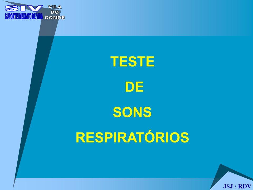 JSJ / RDV TESTE DE SONS RESPIRATÓRIOS