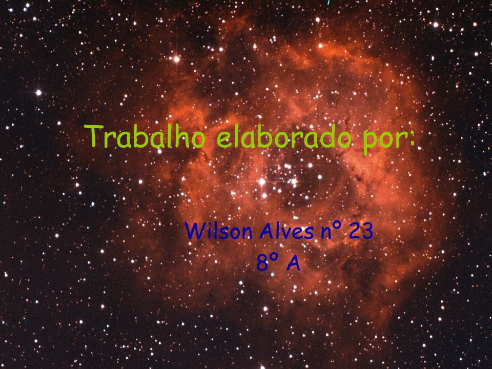 Trabalho elaborado por: Wilson Alves nº 23 8º A