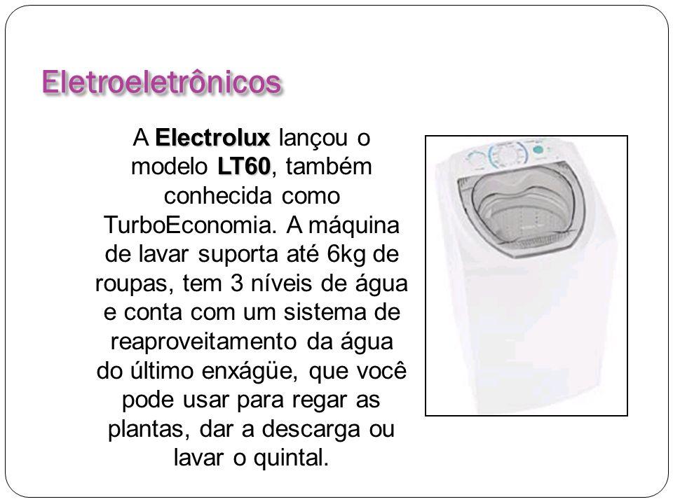 EletroeletrônicosEletroeletrônicos Electrolux LT60 A Electrolux lançou o modelo LT60, também conhecida como TurboEconomia. A máquina de lavar suporta