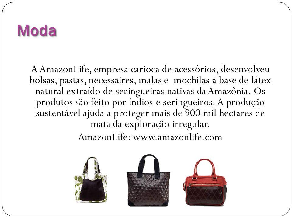 ModaModa A AmazonLife, empresa carioca de acessórios, desenvolveu bolsas, pastas, necessaires, malas e mochilas à base de látex natural extraído de se