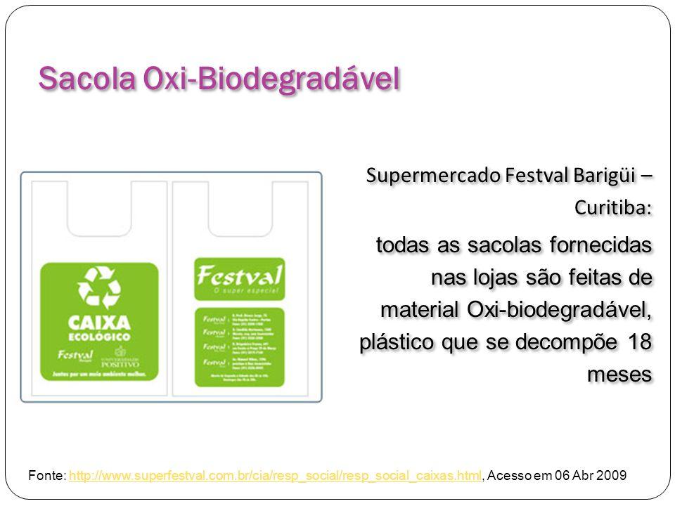 Sacola Oxi-Biodegradável Supermercado Festval Barigüi – Curitiba: todas as sacolas fornecidas nas lojas são feitas de material Oxi-biodegradável, plás