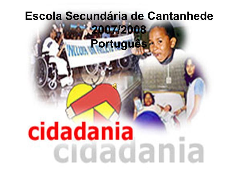 Escola Secundária de Cantanhede 2007/2008 Português