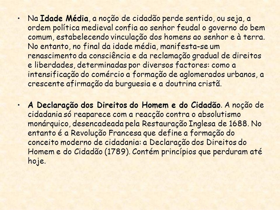 A Declaração dos Direitos do Homem e do Cidadão.