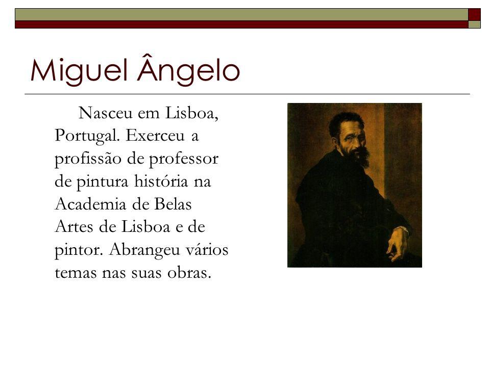 Miguel Ângelo Nasceu em Lisboa, Portugal.