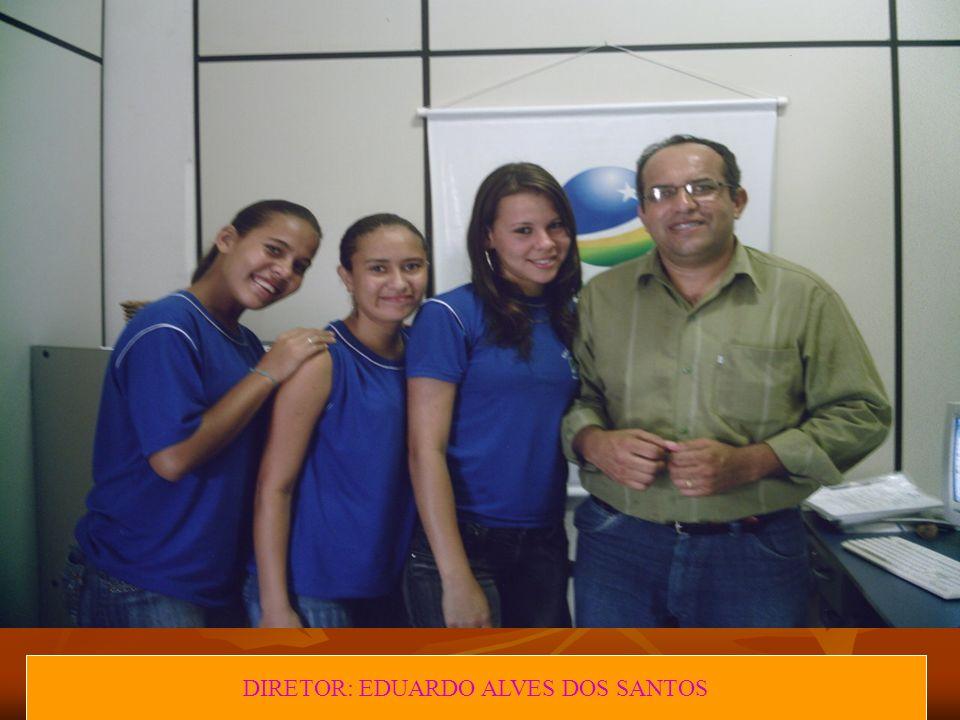 DIRETOR: EDUARDO ALVES DOS SANTOS
