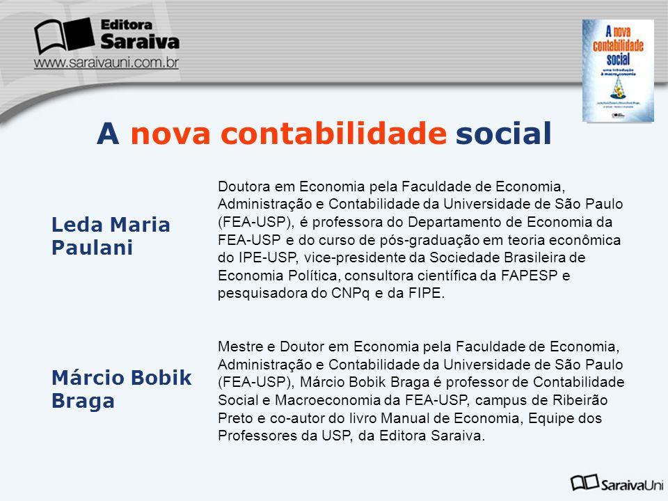 Leda Maria Paulani Doutora em Economia pela Faculdade de Economia, Administração e Contabilidade da Universidade de São Paulo (FEA-USP), é professora