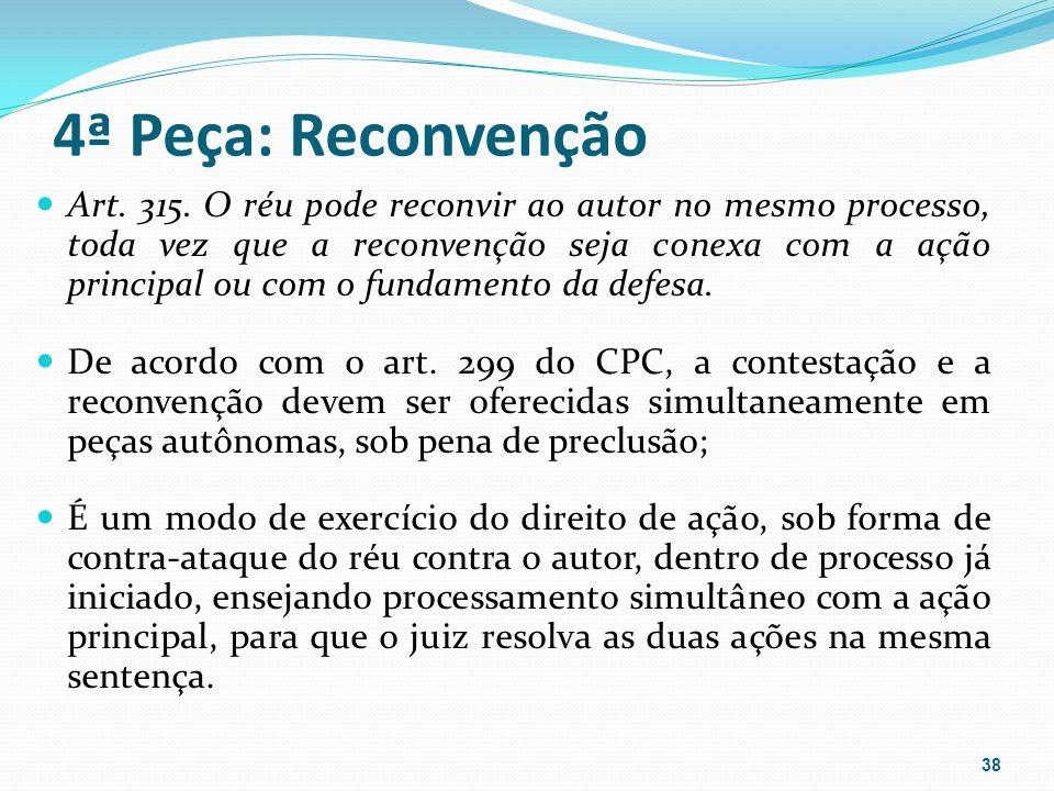 4ª Peça: Reconvenção Art.315.