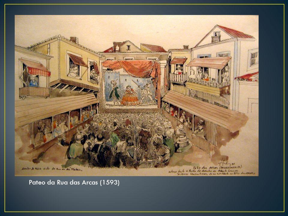 Pateo da Rua das Arcas (1593)