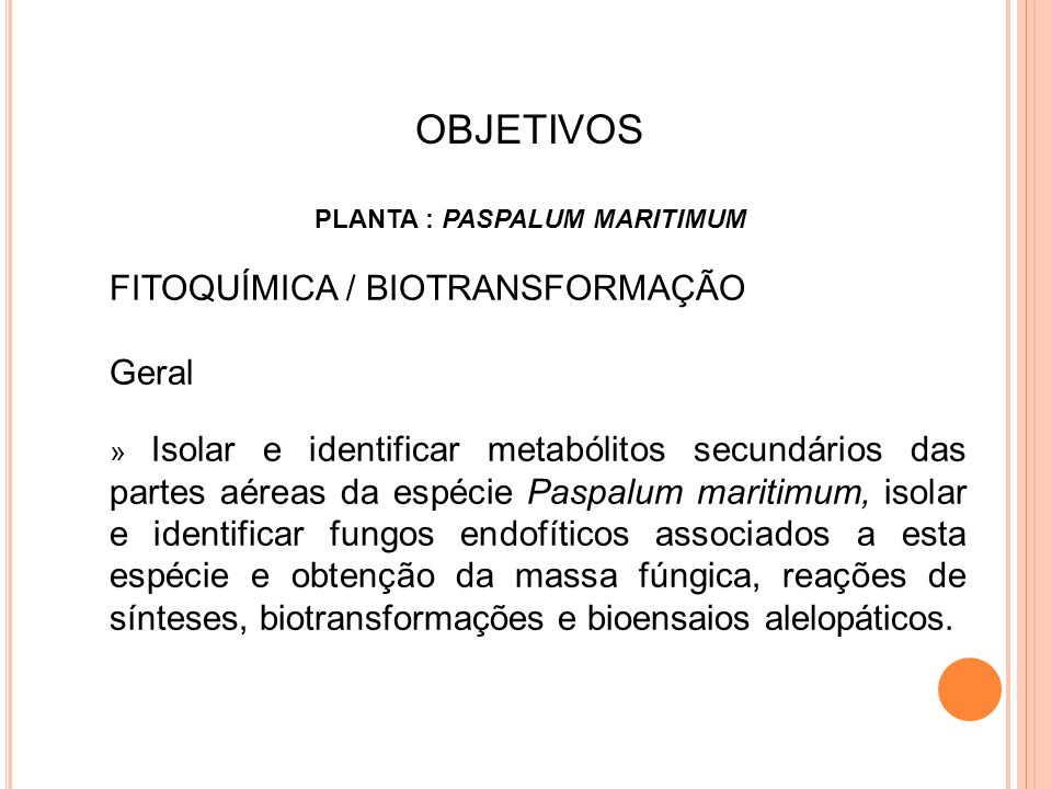Específicos » Isolar e identificar metabólitos secundários das folhas de P.