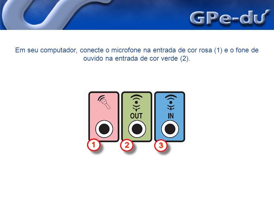 Em seu computador, conecte o microfone na entrada de cor rosa (1) e o fone de ouvido na entrada de cor verde (2).