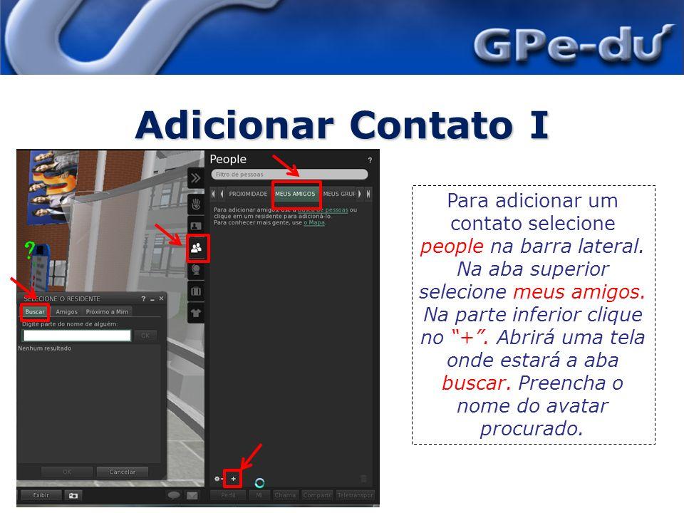 Adicionar Contato I 22/4/20149 Ao aparecer o nome do amigo clique em ok.