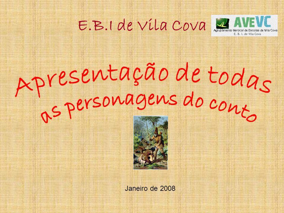 E.B.I de Vila Cova Janeiro de 2008