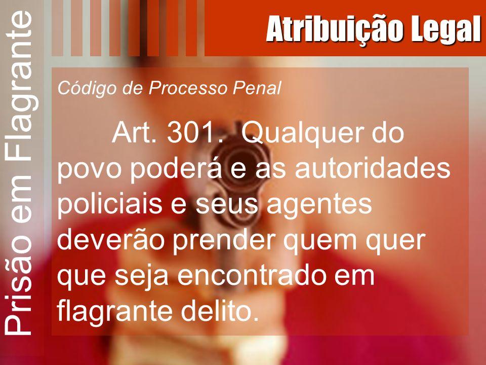 Prisão em Flagrante Crimes Habituais Exemplos: Código Penal Rufianismo (art.