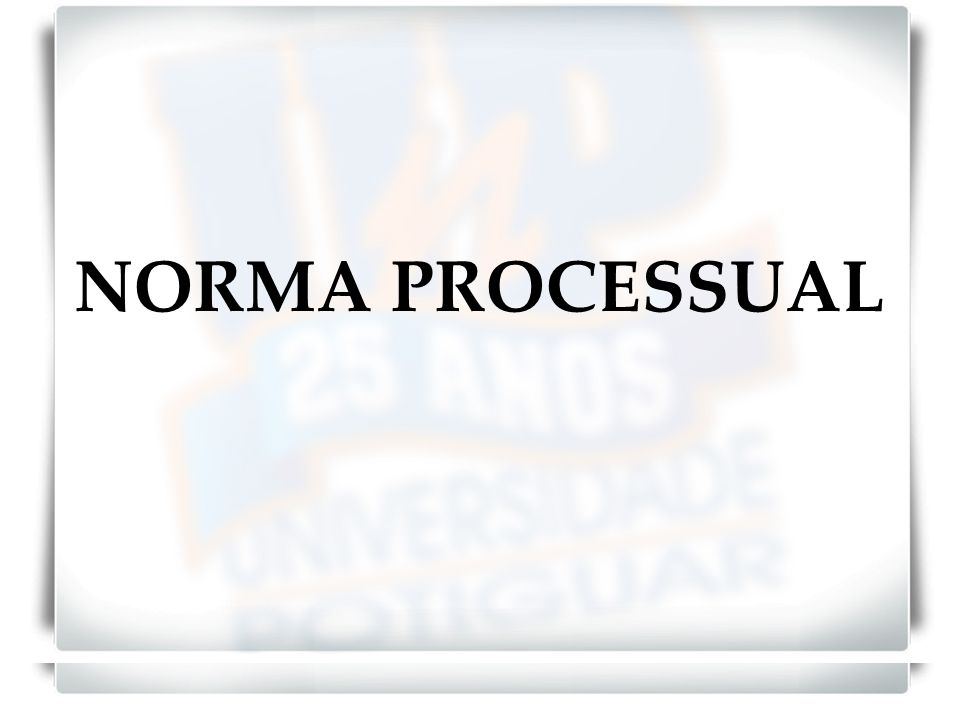 NORMA PROCESSUAL