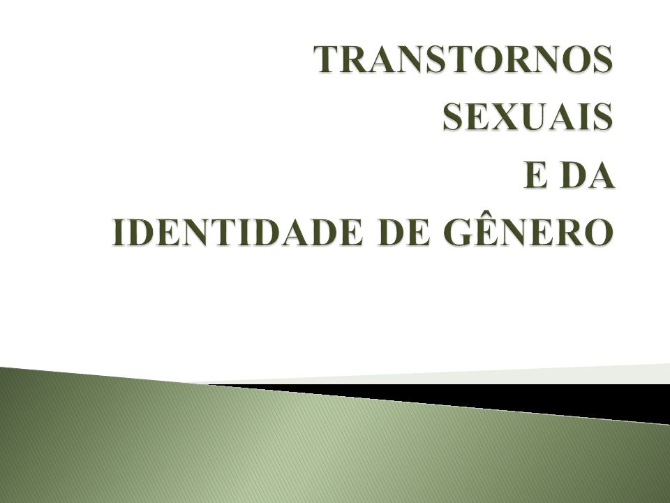 TRS. EXCITAÇÃO SEXUAL FEMININA TRS. ERÉTIL MASCULINO
