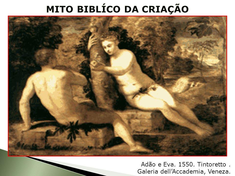 Adão e Eva. 1550. Tintoretto. Galeria dellAccademia, Veneza.