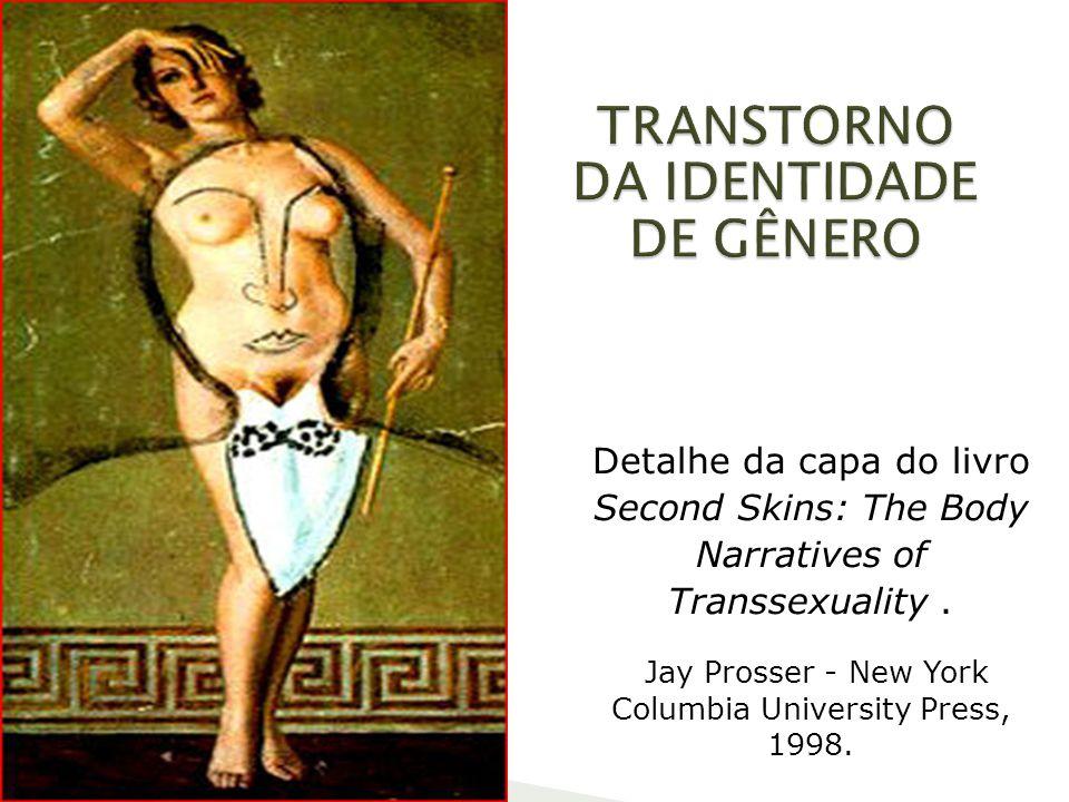 Detalhe da capa do livro Second Skins: The Body Narratives of Transsexuality. Jay Prosser - New York Columbia University Press, 1998.