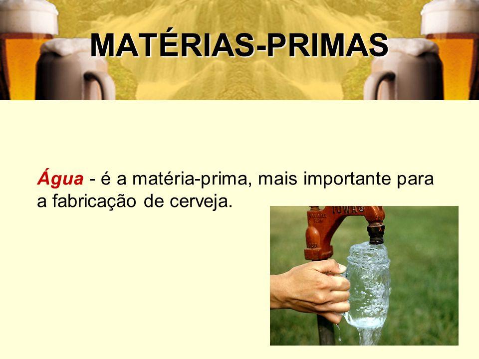 14 MATÉRIAS-PRIMAS Água - é a matéria-prima, mais importante para a fabricação de cerveja.