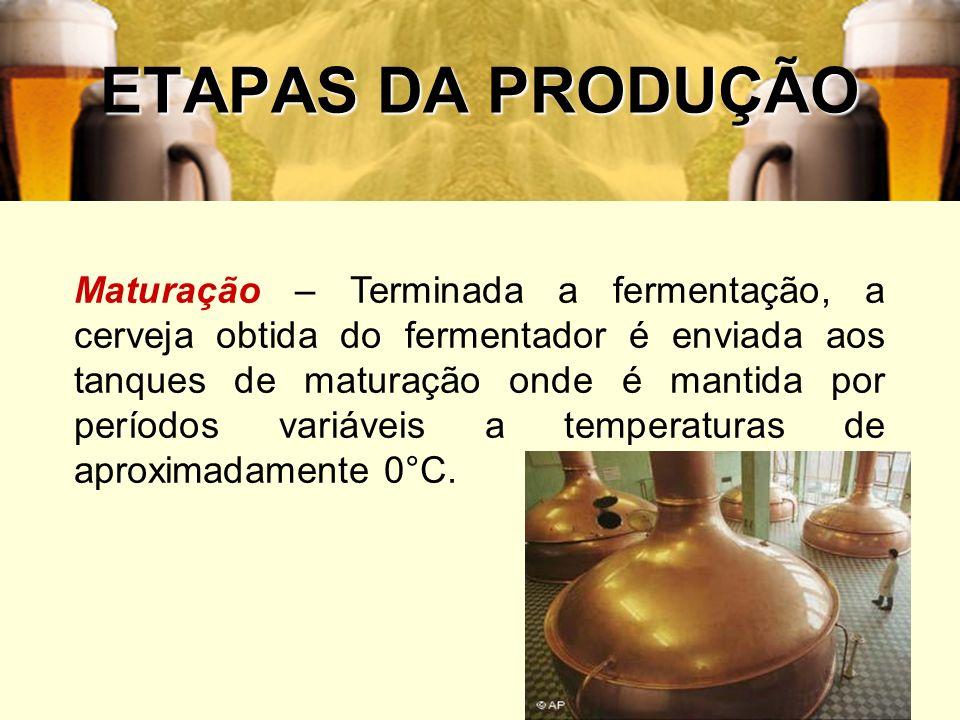 47 ETAPAS DA PRODUÇÃO Maturação – Terminada a fermentação, a cerveja obtida do fermentador é enviada aos tanques de maturação onde é mantida por perío