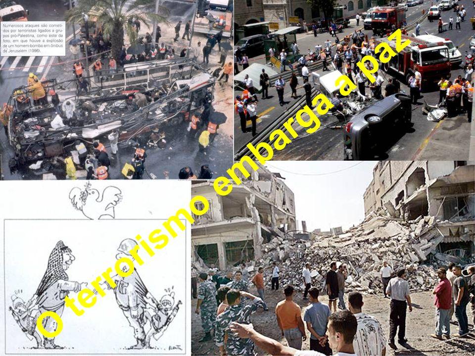O terrorismo embarga a paz