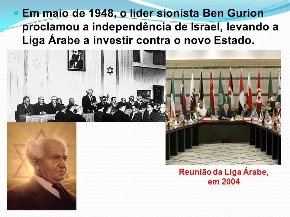 Em maio de 1948, o líder sionista Ben Gurion proclamou a independência de Israel, levando a Liga Árabe a investir contra o novo Estado. Reunião da Lig
