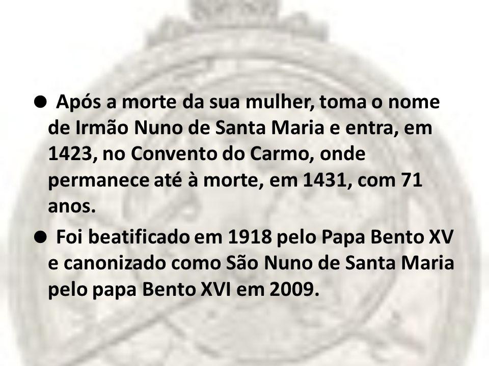 Após a morte da sua mulher, toma o nome de Irmão Nuno de Santa Maria e entra, em 1423, no Convento do Carmo, onde permanece até à morte, em 1431, com