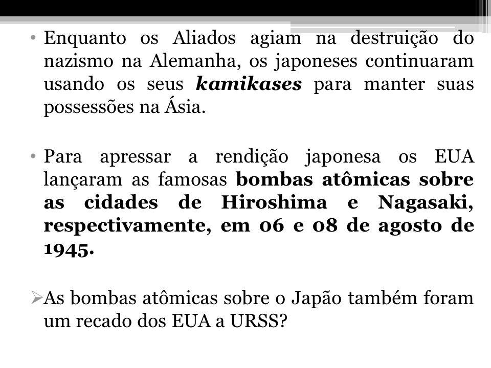 Enquanto os Aliados agiam na destruição do nazismo na Alemanha, os japoneses continuaram usando os seus kamikases para manter suas possessões na Ásia.
