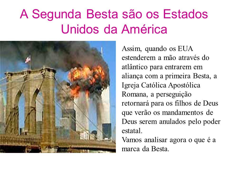 A Segunda Besta de Apocalipse 13:11-17 A segunda Besta se parece com um cordeiro.