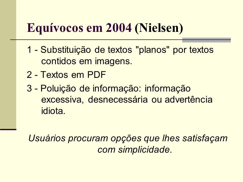 Equívocos em 2004 (Nielsen) 1 - Substituição de textos
