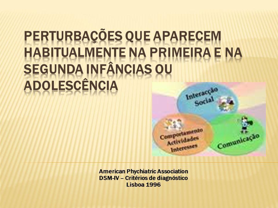 American Phychiatric Association DSM-IV – Critérios de diagnóstico Lisboa 1996