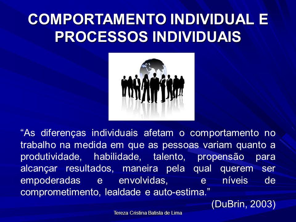 Tereza Cristina Batista de Lima COMPORTAMENTO ORGANIZACIONAL E PROCESSOS INDIVIDUAIS