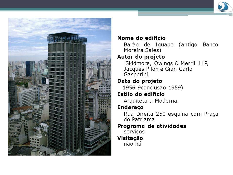 Nome do edifício Edifício Sampaio Moreira Autor do projeto Samuel das Neves Cristiano Stockler das Neves Data do projeto 1924 Estilo do projeto Arquitetura do ecletismo Endereço Av.