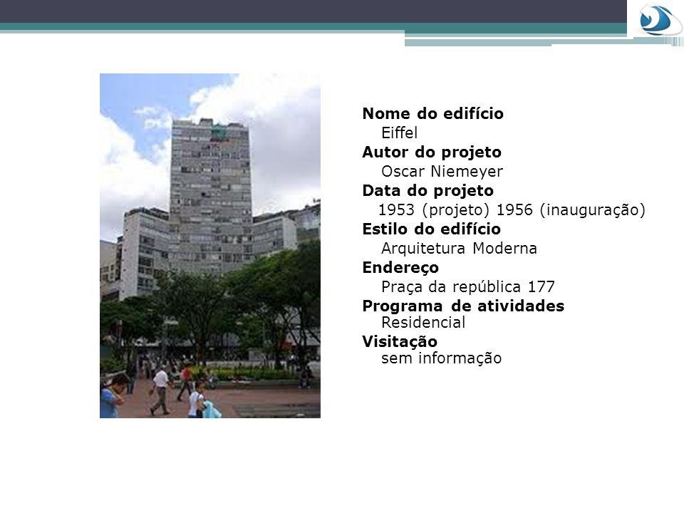 Nome do edifício Copan Autor do projeto Oscar Niemeyer Data do projeto 1951 Estilo do edifício Arquitetura Moderna Endereço Avenida Ipiranga 200 esquina com a Rua Araújo Programa de atividades Complexo Multifuncional (residências, serviços, comércios) Visitação 11 – 3257 – 6169 ou 11- 3259 5917.