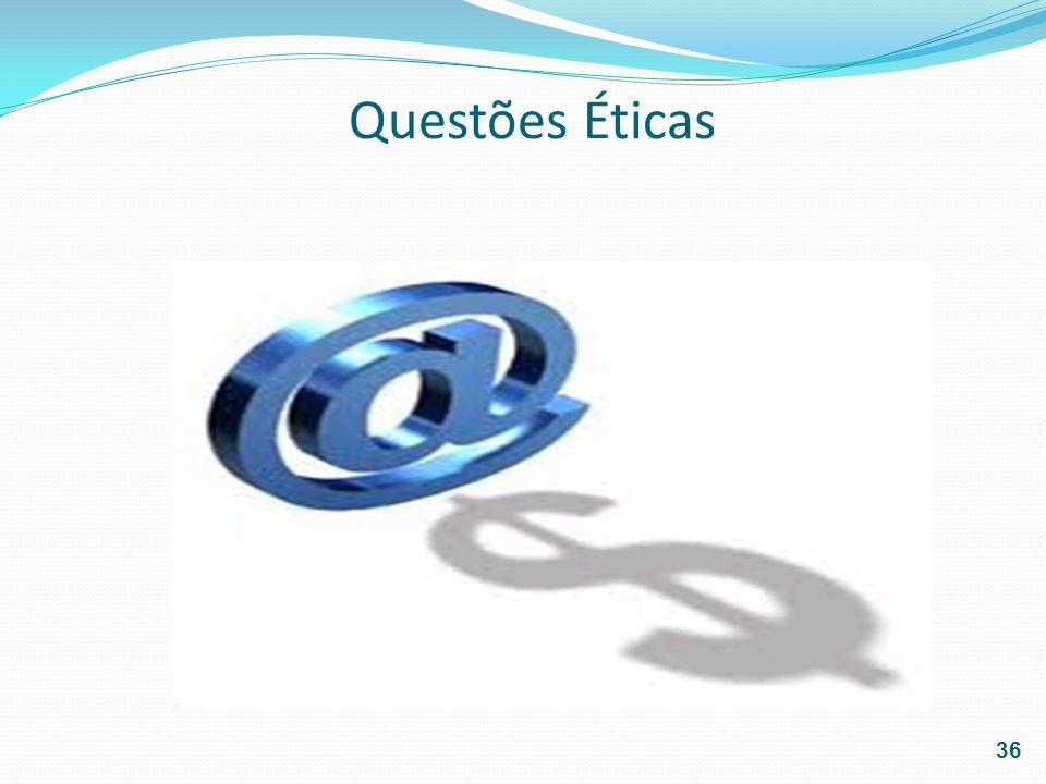 Questões Éticas 36